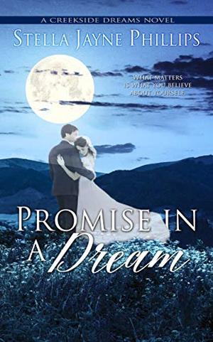 Promise in a Dream by Stella Jayne Phillips