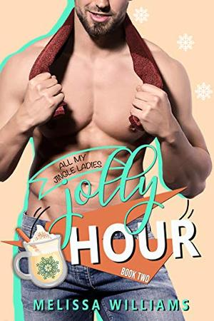 Jolly Hour by Melissa Williams