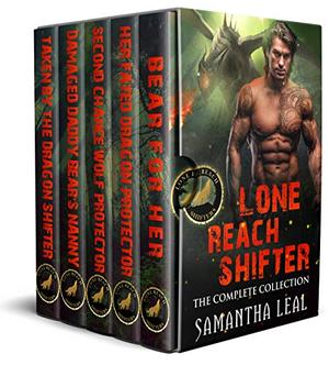 Lone Reach Shifters: The Complete Paranormal Collection by Samantha Leal