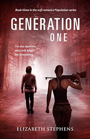 Generation One: An Alien Invasion SciFi Romance (Population Series Book Three) by Elizabeth Stephens