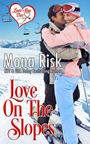 Love on the Slopes by Mona Risk