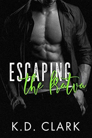 Escaping the Bratva by K.D. Clark