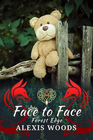 Face to Face: A Paranormal Daddy/little MMM Romance by Alexis Woods
