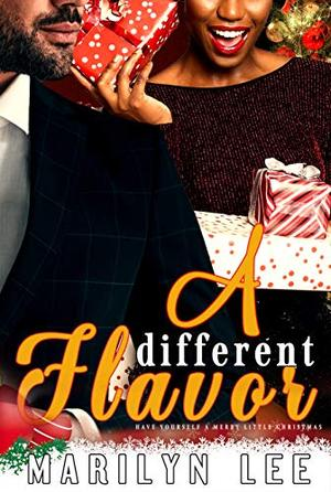 A Different Flavor by Marilyn Lee
