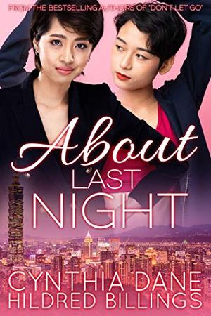 About Last Night by Cynthia Dane, Hildred Billings