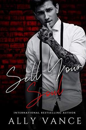 Sell Your Soul: The Obsidian Elite by Ally Vance