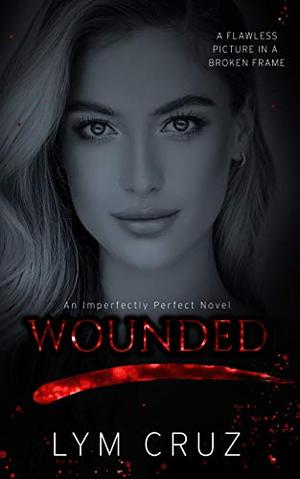 Wounded by Lym Cruz