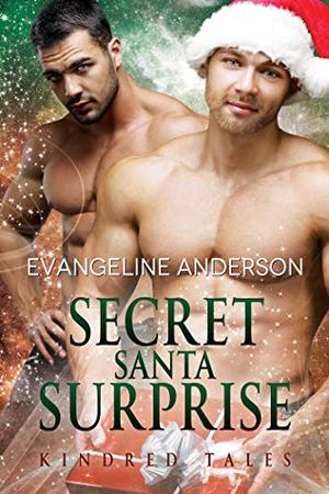 Secret Santa Surprise: Book 29 in the Kindred Tales Series by Evangeline Anderson
