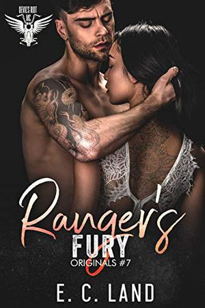 Ranger's Fury by E.C. Land