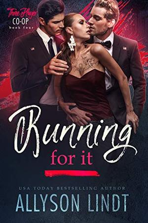 Running For It by Allyson Lindt