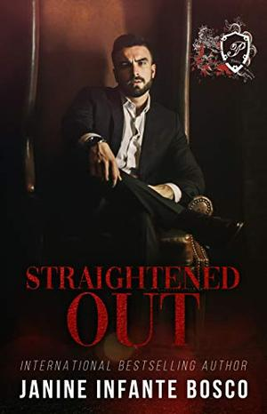 Straightened Out by Janine Infante Bosco