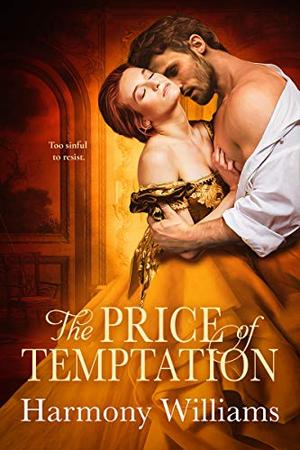 The Price of Temptation by Harmony Williams