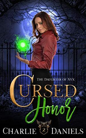 Cursed Honor: A Paranormal Academy Romance by Charlie Daniels