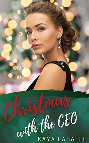 Christmas with the CEO by Kaya LaSalle