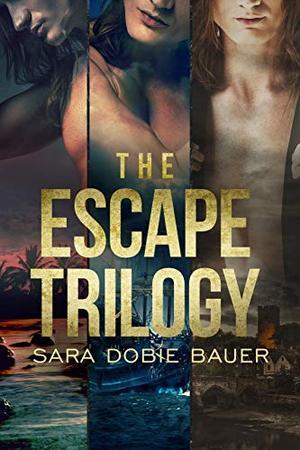 The Escape Trilogy by Sara Dobie Bauer