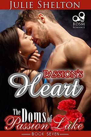 Passion's Heart by Julie Shelton