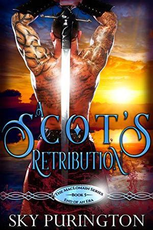 A Scot's Retribution by Sky Purington