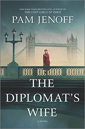 The Diplomat's Wife: A Novel by Pam Jenoff