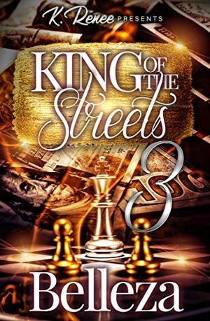 King Of The Streets 3 by Belleza
