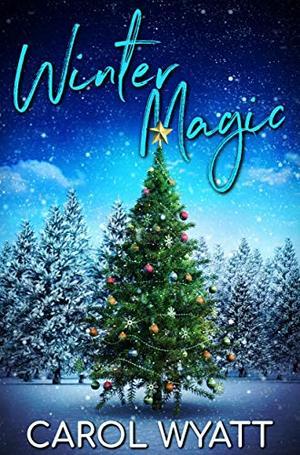 Winter Magic by Carol Wyatt