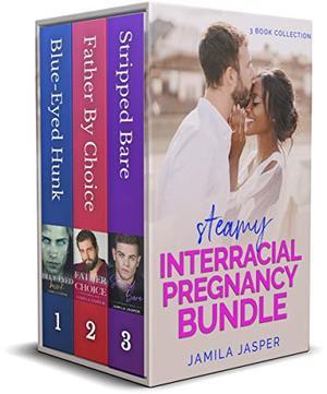 Steamy Interracial Pregnancy Bundle : BWWM Romance by Jamila Jasper