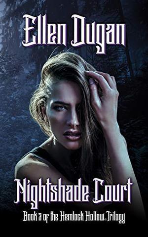 Nightshade Court by Ellen Dugan