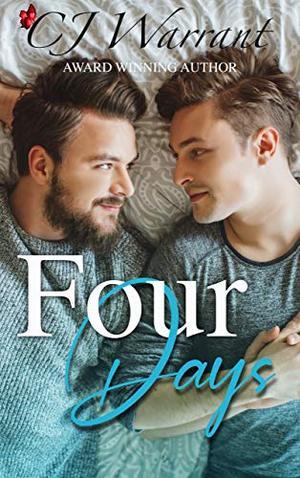 Four Days by CJ Warrant