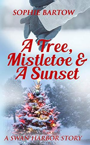 A Tree, Mistletoe & A Sunset by Sophie Bartow