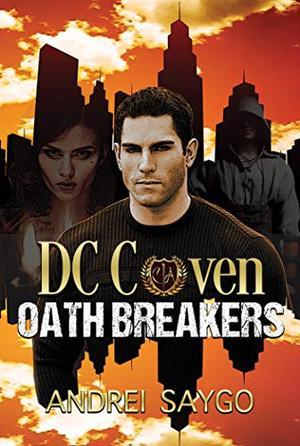 Oath Breakers by Andrei Saygo