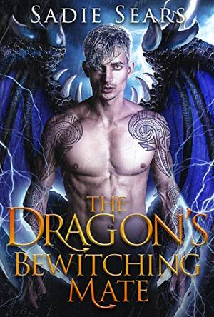 The Dragon's Bewitching Mate by Sadie Sears