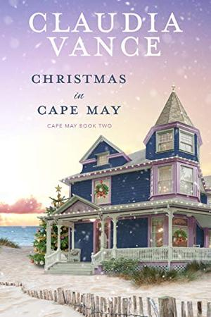 Christmas in Cape May by Claudia Vance