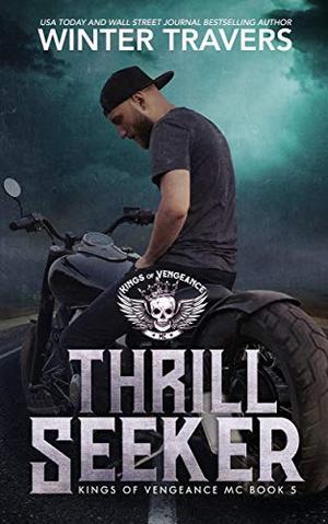 Thrill Seeker by Winter Travers