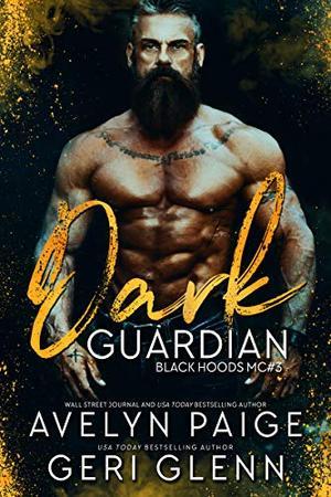 Dark Guardian by Avelyn Paige, Geri Glenn