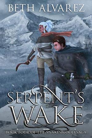Serpent's Wake by Beth Alvarez