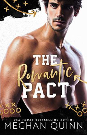 The Romantic Pact (Kings of Football) by Meghan Quinn