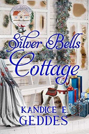 Silver Bells Cottage by Kandice E. Geddes, v mckevitt