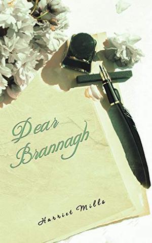 Dear Brannagh by Harriet Mills