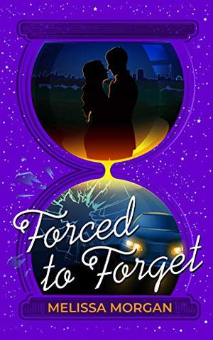 Forced to Forget by Melissa Morgan