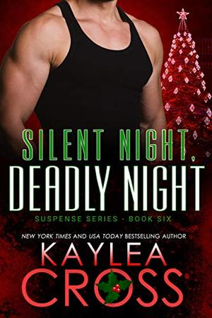 Silent Night, Deadly Night by Kaylea Cross