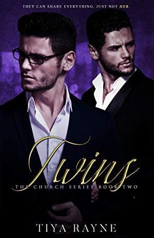 Twins : The Church Series Book 2 by Tiya Rayne