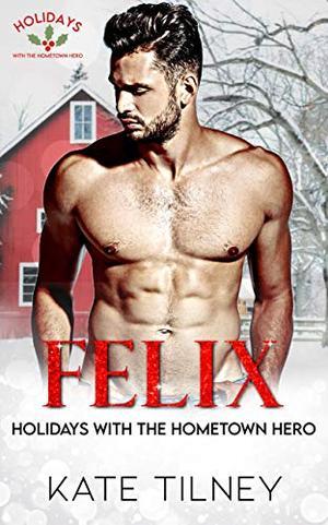 FELIX by Kate Tilney