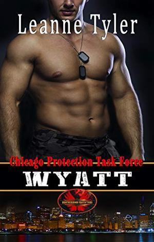 Wyatt: Brotherhood Protectors World by Leanne Tyler, Brotherhood Protectors World