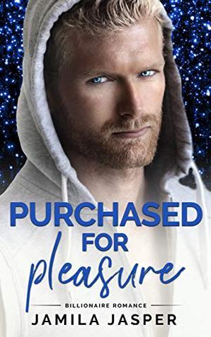 Purchased For Pleasure: BWWM Billionaire Romance by Jamila Jasper