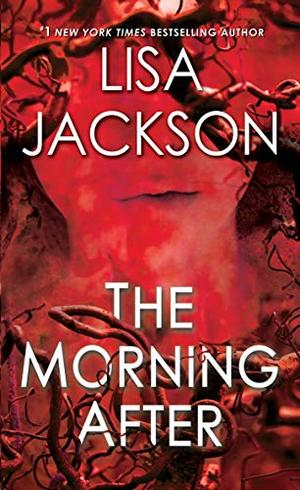 The Morning After (Pierce Reed/ Nikki Gillette) by Lisa Jackson