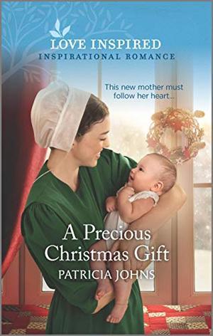 A Precious Christmas Gift by Patricia Johns