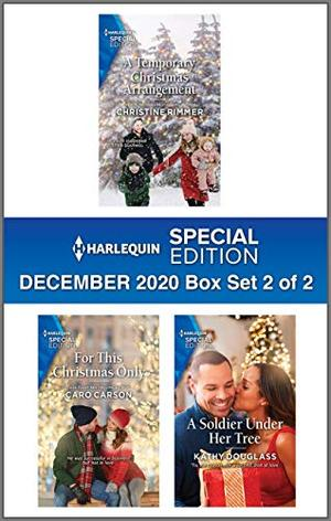 Harlequin Special Edition December 2020 - Box Set 2 of 2 by Christine Rimmer, Caro Carson, Kathy Douglass