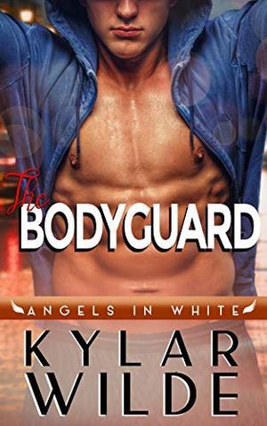 The Bodyguard by Kylar Wilde