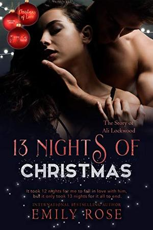 13 Nights of Christmas: Christmas of Love Collaboration by Emily Rose