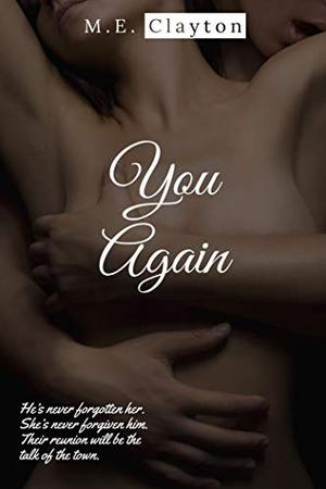 You Again by M.E. Clayton