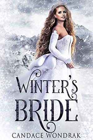 Winter's Bride by Candace Wondrak